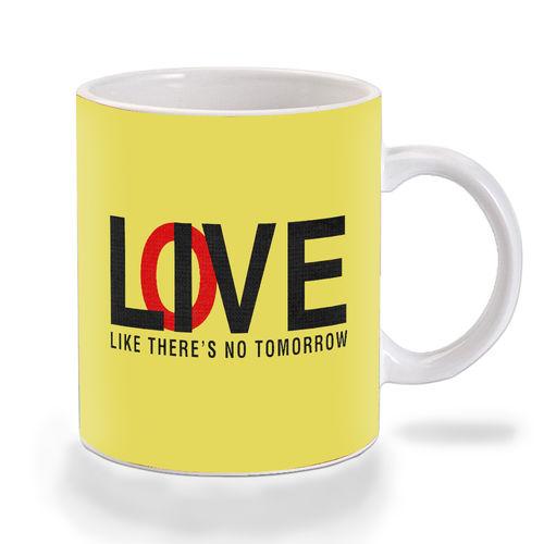 Mooch Wale Live Or Love Like Theres No Tomorrow Ceramic Mug