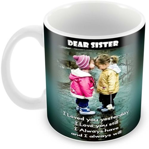 Tuelip Printed Best Quotes For Sister mug for Tea And Coffee 350 ml Ceramic Mug(350 ml)