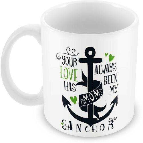 Tuelip Mom anchor Mothers day Quote Ceramic Mug(350 ml)