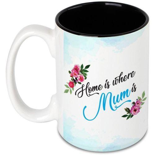 Hot Muggs Home is where Mum is Ceramic Mug(450 ml)