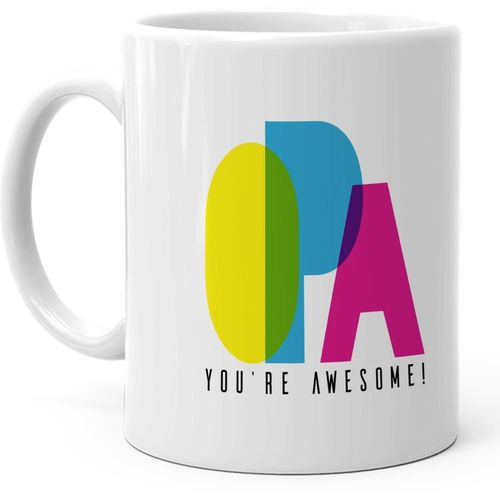 Hot Muggs Opa Youre Awesome Ceramic Mug(350 ml)