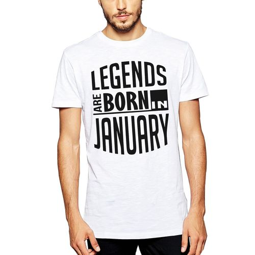 No Brand Legends Are Born In January :: Birthday Tee :: Conversational :: | Trendy | Printed Round Neck Men's White Printed T-Shirt