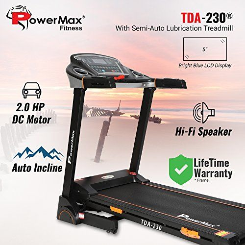 PowerMax Fitness TDA-230 2HP (4HP Peak) Motorized Treadmill with Free Installation Assistance, Home Use & Automatic Incline