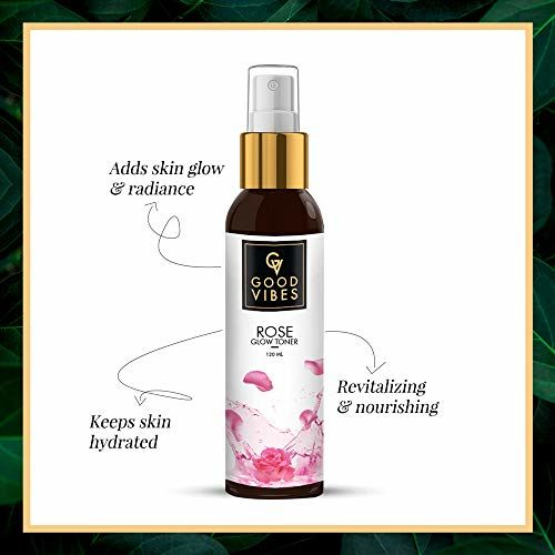 Good Vibes Rose Glow Toner - 120 ml - Anti Ageing, Nourishing and Revitalising for All Skin Types - Oil Control For Clogged Pores - Cruelty Free